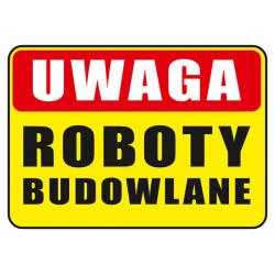 Tabliczka informacyjna A4 Roboty Budowlane